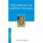 Introducere in studiile literare/Tucan Dumitru