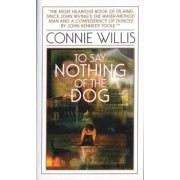 To Say Nothing of the Dog: Or How We Found the Bishop's Bird Stump at Last, Paperback