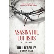 Asasinatul lui Iisus. O istorie