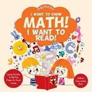 I Want to Know Math! I Want to Read! Learning Activities to Help Kids Prepare for Formal Learning - Children's Early Learning Books, Paperback/Prodigy Wizard