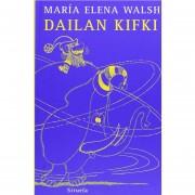 Dailan Kifki (Las Tres Edades)