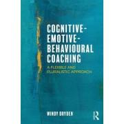 Cognitive-Emotive-Behavioural Coaching: A Flexible and Pluralistic Approach