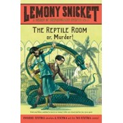 The Reptile Room: or, Murder!, Paperback/Lemony Snicket