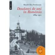 Douazeci de ani in Romania. 1889-1911 (eBook)