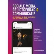 Sociale media, delictgedrag & communicatie - Hans Moors, Ben Rovers en Nicole Bouman