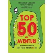 Top 50 de aventuri pe care nu trebuie sa le ratezi pana la 13 ani. Reeditare