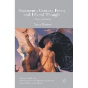 Nineteenth-Century Poetry and Liberal Thought: Forms of Freedom