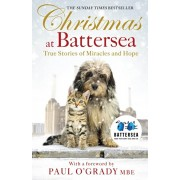 Christmas at Battersea: True Stories of Miracles and Hope, Paperback/***