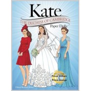 Kate: The Duchess of Cambridge Paper Dolls, Paperback