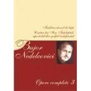 Opere complete Vol. III/Bujor Nedelcovici