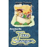 Aventurile lui Tom Sawyer/Mark Twain