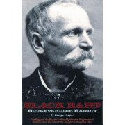 Black Bart -- Boulevardier Bandit - The Saga of California's Most Mysterious Stagecoach Robber & the Men Who Sought to Capture Him (9781884995057)