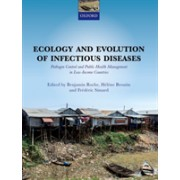 Ecology and Evolution of Infectious Disease: Pathogen Control and Public Health Management in Low-Income Countries - Pathogen Control and Public Heal (9780198789840)