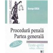 Procedura penala. Partea generala. Teste-grila schite scheme - George Coca