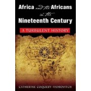 M E Sharpe Inc Africa and the Africans in the Nineteeth Century