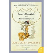 Carney's House Party/Winona's Pony Cart: Two Deep Valley Books, Paperback/Maud Hart Lovelace