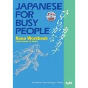 Japanese for Busy People Kana Workbook: Revised 3rd Edition Incl. 1 CD