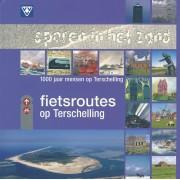 Fietsgids Sporen in het zand – Fietsroutes op Terschelling   VVV Terschelling