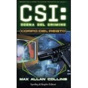 Sperling & Kupfer Corpo del reato. CSI: scena del crimine Max Allan Collins