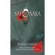 Sayonara. Confesiunile unui criminalist/Olimpian Ungherea