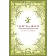 Ancestral Leaves: A Family Journey Through Chinese History, Paperback