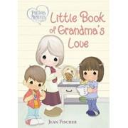 Precious Moments Little Book of Grandma's Love/Precious Moments