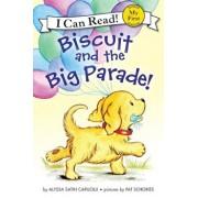 Biscuit and the Big Parade!, Paperback/Alyssa Satin Capucilli