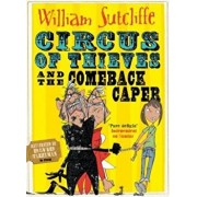 Circus of Thieves and the Comeback Caper, Paperback/William Sutcliffe