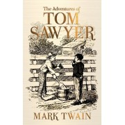 The Adventures of Tom Sawyer, Hardcover/Mark Twain