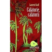 Calatorie, calatorii/Graff Laurent