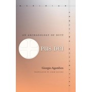 Opus Dei: An Archaeology of Duty