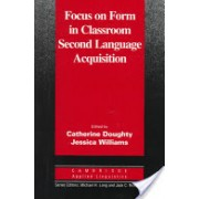Focus on Form in Classroom Second Language Acquisition (Doughty Catherine J.)(Paperback) (9780521625517)