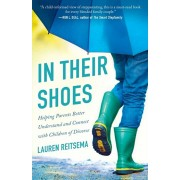 In Their Shoes. Helping Parents Better Understand and Connect with Children of Divorce, Paperback/Lauren Reitsema