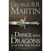 A dance with dragons, After the feast, Vol. 2/George R. R. Martin