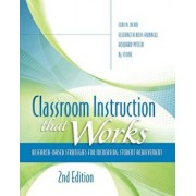 Classroom Instruction That Works: Research-Based Strategies for Increasing Student Achievement, Paperback/Ceri B. Dean