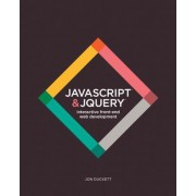 JavaScript & JQuery: Interactive Front-End Web Development, Hardcover