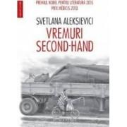 Vremuri second-hand - Svetlana Aleksievici