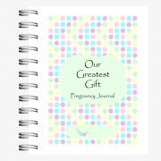 Our Greatest Gift - Pregnancy Journal