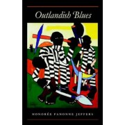 Outlandish Blues: 150 Years of Opera, Concert and Ballet in Montevideo, Paperback