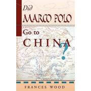 Est-ce que Marco Polo Go To China par Wood & Frances