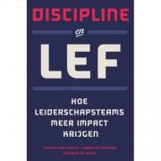 Discipline en lef - Etienne van Oosten, Jeanette Harmsen en Natasja de Groot