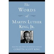The Words of Martin Luther King, Jr., Paperback/Martin Luther King III