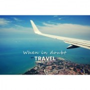 when in doubt travel sticker poster travelling quotes for travellers size:12x18 inch multicolor