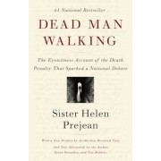 Dead Man Walking: An Eyewitness Account of the Death Penalty in the United States, Paperback