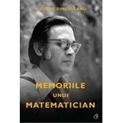 Memoriile unui matematician/Nicolae Dinculeanu