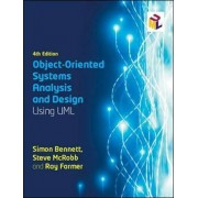 Object-Oriented Systems Analysis and Design Using UML, Paperback/Simon Bennett