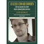 Afacerea Edward Snowden. Cele mai socante dezvaluiri despre spionajul global american (eBook)