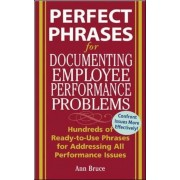 Perfect Phrases for Documenting Employee Performance Problems, Paperback