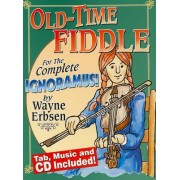 Old-Time Fiddle for the Complete Ignoramus! [With CD (Audio)]