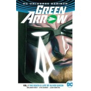 Green Arrow, Volume 1: The Death and Life of Oliver Queen (Rebirth), Paperback